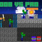 Noob vs Pro – Armageddon